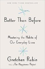 Better Than Before by Gretchen Rubin (2015-11-24)