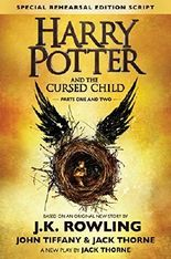 Harry Potter and the Cursed Child, Parts 1 & 2, Special Rehearsal Edition Script by J.K. Rowling (2016-07-31)
