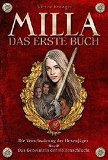 MILLA - Das erste Buch: Die Verschwörung der Hexenjäger & Das Geheimnis der Höllenschlucht