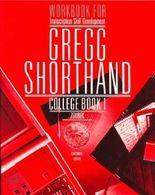 Workbook for Transcription Skill Development Gregg Shorthand College Book 1 by Charles Zoubek (1998-01-23)