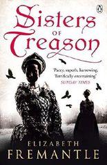 Sisters of Treason by Elizabeth Fremantle (2015-01-29)