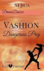 Vashion- Dangerous Prey: Dreamdancer 1 / Gay Fantasy