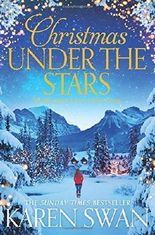 Christmas Under the Stars by Karen Swan (2016-11-03)