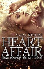 Heart Affair! Liebe niemals deinen Feind