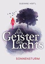 Geister des Lichts: Sonnensturm (Blacklight-Triologie 1)
