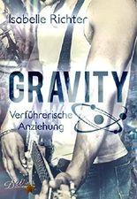 Gravity: Verführerische Anziehung (Gravity-Reihe 2)