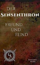 Freund und Feind (Der Sensenthron 1)
