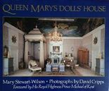 Queen Mary's Dolls House by Mary Stewart Wilson (1988-05-05)