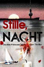 Stille, Nacht (Ein Thriller mit Sibel Schmitt)