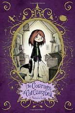 The Courage of Cat Campbell (Poppy Pendle) by Natasha Lowe (2015-12-15)