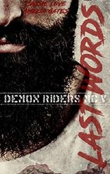 Last Words: Biker Liebesroman (Demon Riders MC 5)