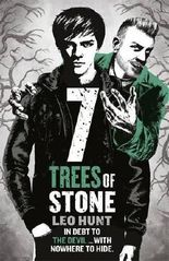 Seven Trees of Stone: Book 3 (Thirteen Days of Midnight trilogy) by Leo Hunt (2017-05-04)