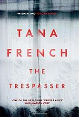 The Trespasser: The most hotly anticipated crime thriller of the year by Tana French (2016-09-22)