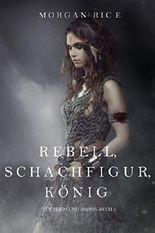 Rebell, Schachfigur, König