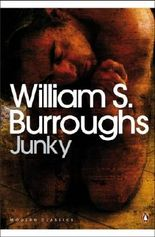 Junky: The Definitive Text of 'Junk' (Penguin Modern Classics) by William S Burroughs (2008-11-06)