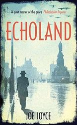 Echoland by Joe Joyce (2013-09-26)
