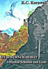 DrachenSchimmer 2: Zwischen Schatten und Licht