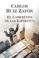 El Laberinto de Los Espiritus (Cemetery of Forgotten) by Carlos Ruiz Zafon (2016-11-22)