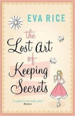 The Lost Art of Keeping Secrets by Eva Rice (2005-10-24)