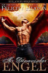 Ihr Dämonischer Engel (Her Angel Romanzen Serie 5)