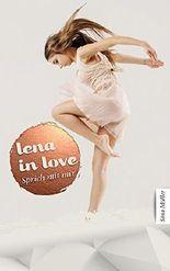 Lena in love - Sprich mit mir