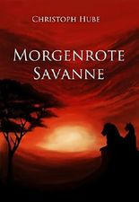 Morgenrote Savanne