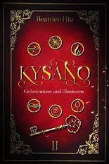 Kysano - Geheimnisse und Illusionen