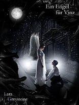 Ein Engel für Vinz (Unsterblich geliebt 5)