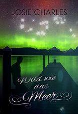 Wild wie das Meer: Liebesroman (Die Orange-County-Reihe 3)