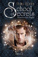 School of Secrets (Band2) - Vereint bis in die Ewigkeit