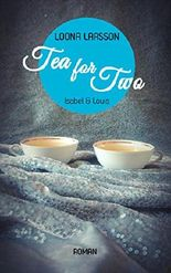 Tea for Two 2: Isabel & Louis