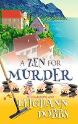 A Zen For Murder (Mooseamuck Island Cozy Mystery Series) (Volume 1) by Leighann Dobbs (2014-11-11)
