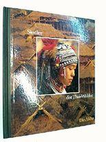 Siedler der Thai-Wälder. Die Akha. ( Time-Life Völker der Wildnis, Thailand) 9061826152