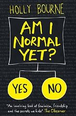 Am I Normal Yet? (The Spinster Club Series #1) by Holly Bourne (2015-08-01)