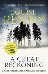 A Great Reckoning (Chief Inspector Gamache) by Louise Penny (2016-08-30)
