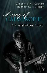 A song of Catastrophe: Ein eiskaltes Intro