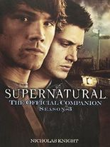 Supernatural: The Official Companion Season 3 by Nicholas Knight (2009-03-03)