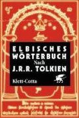 Elbisches Wörterbuch. Quenya und Sindarin