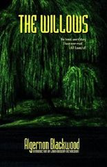 The Willows by Algernon Blackwood (2006-01-01)