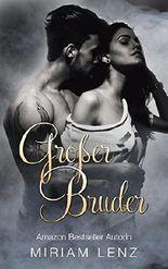 Großer Bruder: Eine sinnliche TABU Sexgeschichte