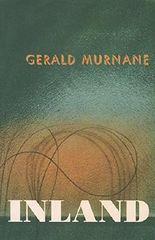 Inland by Gerald Murnane (2012-07-03)