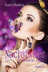 Nachtfalter: Entfesselte Liebe (Die Nachtfalter-Saga 2)