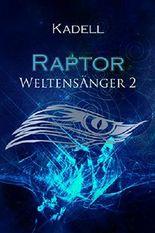 Raptor: Weltensänger 2