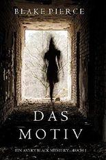 Das Motiv (Ein Avery Black Mystery—Buch 1)