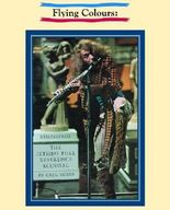 Flying Colours: The Jethro Tull Reference Manual (Remastered Edition) by Greg Russo (2009-07-16)