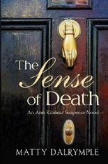 The Sense of Death (The Ann Kinnear Suspense Novels) (Volume 1) by Matty Dalrymple (2013-11-30)