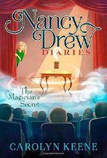 The Magician's Secret (Nancy Drew Diaries) by Carolyn Keene (2015-01-20)