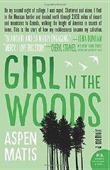 Girl in the Woods: A Memoir by Aspen Matis (2016-06-14)
