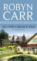 Second Chance Pass by ROBYN CARR (2012-11-07)