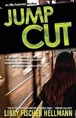 Jump Cut (Ellie Foreman Series) by Libby Fischer Hellmann (2016-03-01)